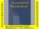 二手書博民逛書店Nederlands罕見etymologisch woordenboekY405706 Jan De Vrie