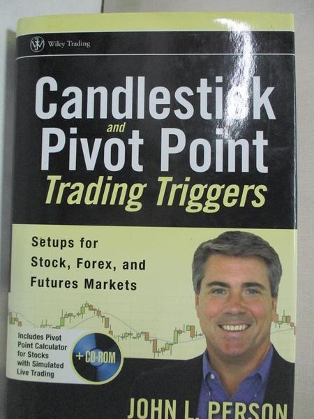 【書寶二手書T1/投資_KOF】Candlestick And Pivot Point Trading Triggers_Person