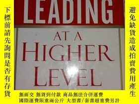 二手書博民逛書店LEADING罕見AT A HIGHER LEVELY18297