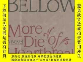 二手書博民逛書店MORE罕見DIE OF HEARTBREAKY11953 出版