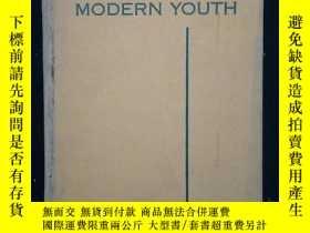 二手書博民逛書店ESSAYS罕見FOR MODERN YOUTH【精裝本】Y6415 外文書看圖 外文書看圖