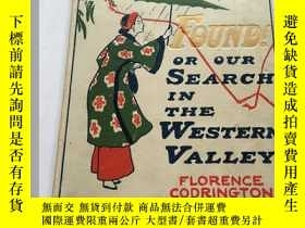 二手書博民逛書店【罕見原版 】1902年版《FOUND OR OUR SEARC