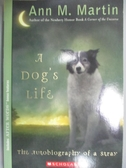 【書寶二手書T4/原文小說_IHS】A Dog's Life: The Autobiography of a Stray