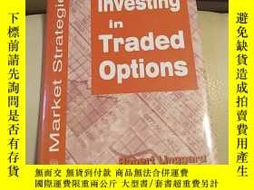 二手書博民逛書店Investing罕見in Traded Options cY1