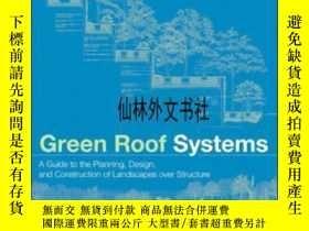 二手書博民逛書店【罕見】2009年出版 Green Roof SystemsY27248 Susan Weiler; Katr