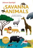 Ultimate Spotlight:Savanna Animals 草原動物 翻頁推拉書