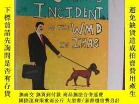 二手書博民逛書店The罕見Curious Incident of the WMD