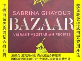 二手書博民逛書店Bazaar:罕見Vibrant vegetarian and