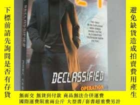 二手書博民逛書店Declassified:Operation罕見hell gat