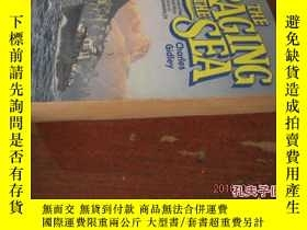 二手書博民逛書店THE罕見RAGING OF THE SEA(洶湧的大海,36開英文原版)Y10118 CHARLES GID