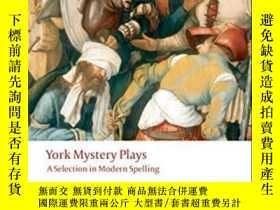 二手書博民逛書店York罕見Mystery Plays: A Selection