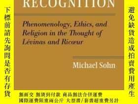 二手書博民逛書店The罕見Good Of Recognition-認可的好處Y436638 Michael Sohn Bayl