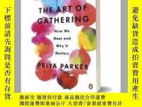 二手書博民逛書店The罕見Art of Gathering: How We Meet and Why It Matters 英文原
