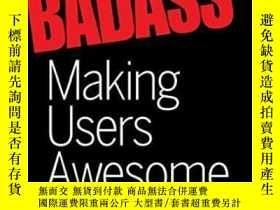 二手書博民逛書店Badass:罕見Making Users AwesomeY256260 Kathy Sierra O rei