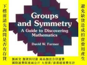 二手書博民逛書店Groups罕見And Symmetry-群與對稱Y436638 David W. Farmer Americ