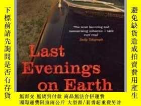 二手書博民逛書店Last罕見Evenings On Earth地球上最後的夜晚,英文原版Y449990 Roberto Bol