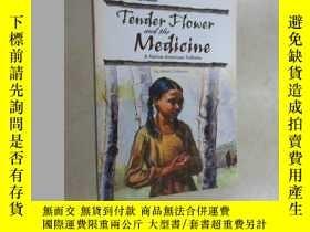 二手書博民逛書店英文書罕見tender flower and the nedic