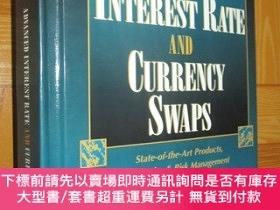 二手書博民逛書店Advanced罕見interest rate and currency swaps : state-of-the