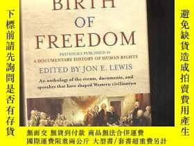 二手書博民逛書店THE罕見BIRTH OF FREEDOMY24040 EDITED BY JON E.LEWIS GRAME