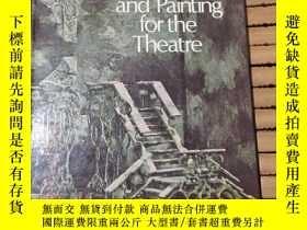 二手書博民逛書店Designing罕見and painting for the theatre為劇院設計和繪畫Y177866