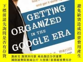 二手書博民逛書店Getting罕見Organized In The Google EraY256260 Douglas Mer