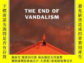 二手書博民逛書店The罕見End of Vandalism破壞的終結,湯姆·德魯裏作品,英文原版Y449990 Tom Dru