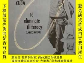 二手書博民逛書店methods罕見and means utilizen in cuba to eliminate illitera