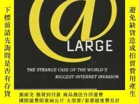 二手書博民逛書店At罕見Large: The Strange Case of the World s Biggest Intern