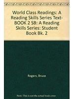 二手書博民逛書店 《World class readings : a reading skills text》 R2Y ISBN:0071110097│BruceRogers