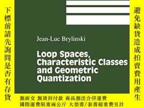 二手書博民逛書店Loop罕見Spaces, Characteristic Classes And Geometric Quanti