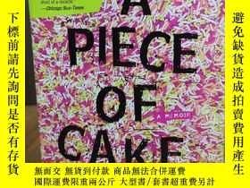 二手書博民逛書店A罕見Piece of Cake: A MemoirY12800