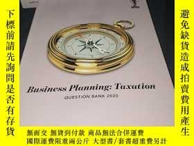 二手書博民逛書店Business罕見Planning:Taxation(question book 2020)Y436455