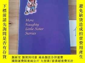 二手書博民逛書店More罕見Naughty Little Sister StoriesY246207