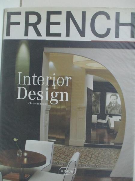 【書寶二手書T8/設計_DTH】French Interior Design_Van Uffelen, Chris