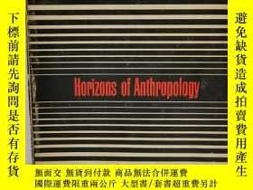 二手書博民逛書店人類學的視野罕見Horizons of Anthropology