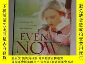 二手書博民逛書店英文原版罕見Even Now by Karen Kingsbur