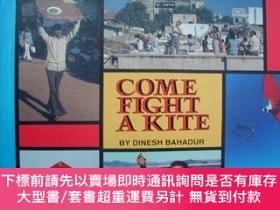 二手書博民逛書店Come罕見fight a kite-來打風箏吧Y364727 Dinesh Bahadur H... Ha