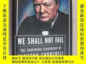 二手書博民逛書店We罕見shall not fail:the inspiring