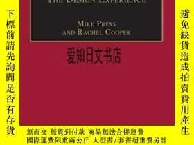 二手書博民逛書店【罕見】The Design Experience 2003年出版Y175576 Mike Press; Ra