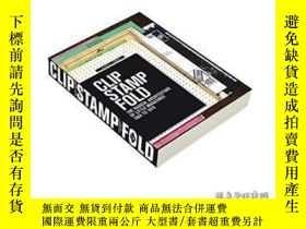 二手書博民逛書店Clip,罕見Stamp, Fold-夾、印、折Y436638 Beatriz Colomina;... Ac