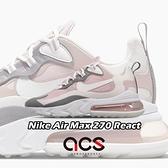 Nike 休閒鞋 Wmns Air Max 270 React 粉紅 米白 灰 女鞋 厚底 氣墊 運動鞋 【ACS】 CI3899-500