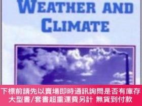 二手書博民逛書店Human罕見Impacts On Weather And ClimateY255174 William R.