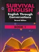 二手書博民逛書店 《Survival English: English Through Conversations》 R2Y ISBN:0130166359│Allyn & Bacon