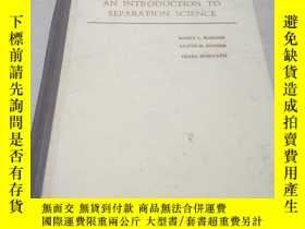 二手書博民逛書店AN罕見INTRODUCTION TO SEPARATION S