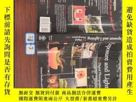 二手書博民逛書店Exposure罕見And Lighting For Digital Photographers OnlyY1