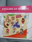 【書寶二手書T3/語言學習_QFQ】English At School