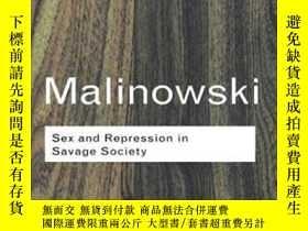 二手書博民逛書店Sex罕見And Repression In Savage SocietyY256260 Bronislaw