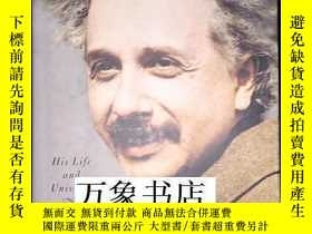二手書博民逛書店Walter罕見Isaacson : Einstein, His Life and Universe 愛因斯坦傳