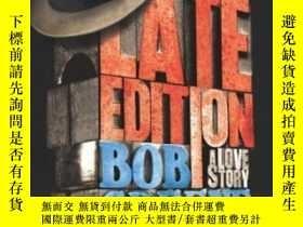 二手書博民逛書店Late罕見Edition: A Love Story-新版:愛情故事Y436638 Bob Greene S