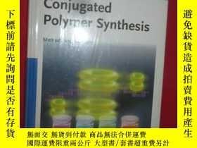 二手書博民逛書店Conjugated罕見Polymer Synthesis -